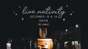 First Baptist of Hamlet holding live Nativity